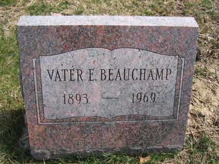 BEAUCHAMP, VATER E. - Union County, Ohio | VATER E. BEAUCHAMP - Ohio Gravestone Photos