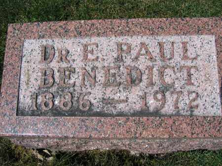 BENEDICT, E. PAUL, DR. - Union County, Ohio | E. PAUL, DR. BENEDICT - Ohio Gravestone Photos