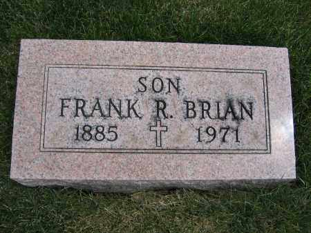 BRIAN, FRANK R - Union County, Ohio | FRANK R BRIAN - Ohio Gravestone Photos