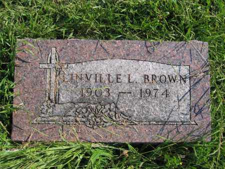 BROWN, LINVILLE L. - Union County, Ohio | LINVILLE L. BROWN - Ohio Gravestone Photos