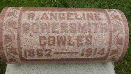 BOWERSMITH COWLES, R. ANGELINE - Union County, Ohio | R. ANGELINE BOWERSMITH COWLES - Ohio Gravestone Photos