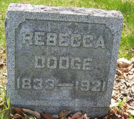 DODGE, REBECCA - Union County, Ohio | REBECCA DODGE - Ohio Gravestone Photos