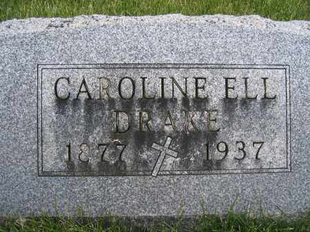 ELL DRAKE, CAROLINE - Union County, Ohio | CAROLINE ELL DRAKE - Ohio Gravestone Photos