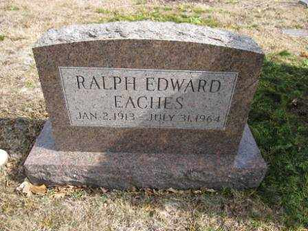 EACHES, RALPH EDWARD - Union County, Ohio | RALPH EDWARD EACHES - Ohio Gravestone Photos