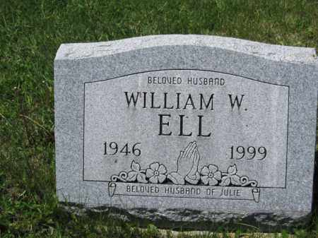 ELL, WILLIAM W. - Union County, Ohio | WILLIAM W. ELL - Ohio Gravestone Photos