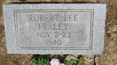 FRALEY, ROBERT LEE - Union County, Ohio | ROBERT LEE FRALEY - Ohio Gravestone Photos
