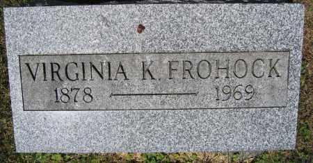 FROHOCK, VIRGINIA K. - Union County, Ohio | VIRGINIA K. FROHOCK - Ohio Gravestone Photos