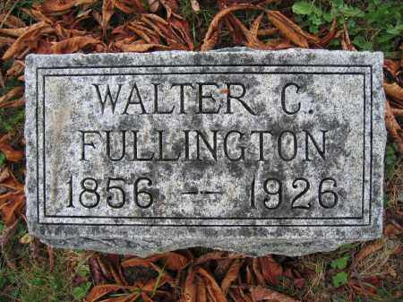 FULLINGTON, WALTER C. - Union County, Ohio | WALTER C. FULLINGTON - Ohio Gravestone Photos