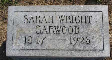 GARWOOD, SARAH WRIGHT - Union County, Ohio | SARAH WRIGHT GARWOOD - Ohio Gravestone Photos