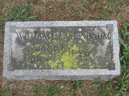 GRUENBAUM, WILLIAM P. - Union County, Ohio | WILLIAM P. GRUENBAUM - Ohio Gravestone Photos