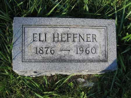 HEFFNER, ELI - Union County, Ohio | ELI HEFFNER - Ohio Gravestone Photos