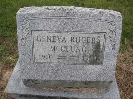MCCLUNG, GENEVA B. ROGERS - Union County, Ohio | GENEVA B. ROGERS MCCLUNG - Ohio Gravestone Photos