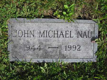 NAU, JOHN MICHAEL - Union County, Ohio | JOHN MICHAEL NAU - Ohio Gravestone Photos