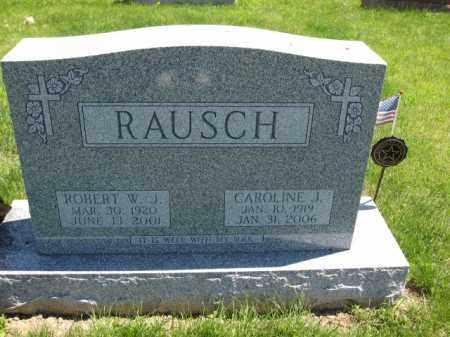 RAUSCH, ROBERT W.J. - Union County, Ohio | ROBERT W.J. RAUSCH - Ohio Gravestone Photos
