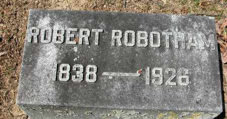 ROBOTHAM, ROBERT - Union County, Ohio | ROBERT ROBOTHAM - Ohio Gravestone Photos