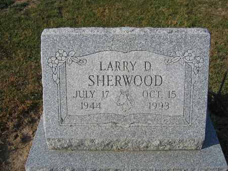 SHERWOOD, LARRY D. - Union County, Ohio | LARRY D. SHERWOOD - Ohio Gravestone Photos