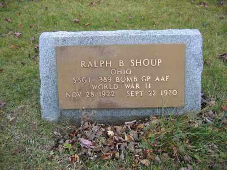 SHOUP, RALPH B. - Union County, Ohio | RALPH B. SHOUP - Ohio Gravestone Photos