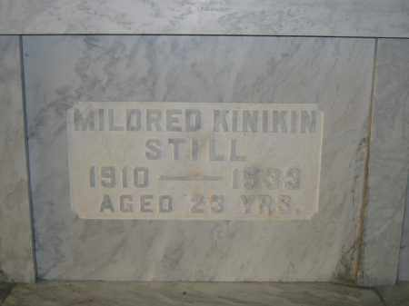 STILL, MILDRED KINIKIN - Union County, Ohio | MILDRED KINIKIN STILL - Ohio Gravestone Photos