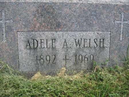 WELSH, ADELE A. - Union County, Ohio | ADELE A. WELSH - Ohio Gravestone Photos