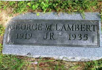LAMBERT, JR., GEORGE M. - Vinton County, Ohio | GEORGE M. LAMBERT, JR. - Ohio Gravestone Photos
