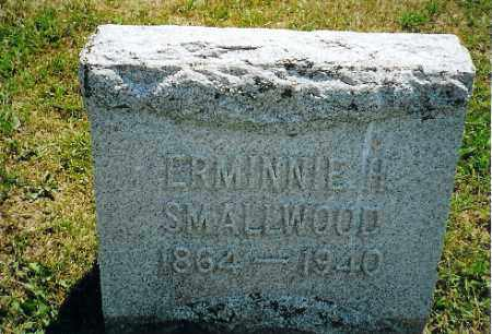 SMALLWOOD, ERMINNIE H - Vinton County, Ohio | ERMINNIE H SMALLWOOD - Ohio Gravestone Photos