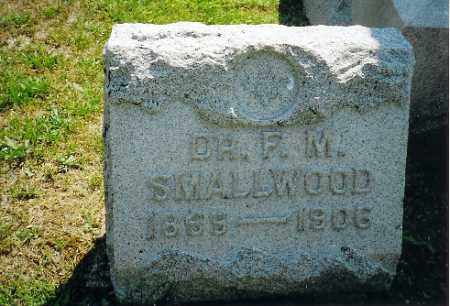 SMALLWOOD, F M - Vinton County, Ohio | F M SMALLWOOD - Ohio Gravestone Photos