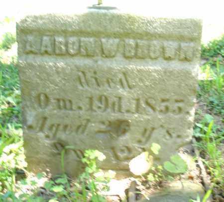 BROWN, AARON W. - Warren County, Ohio | AARON W. BROWN - Ohio Gravestone Photos