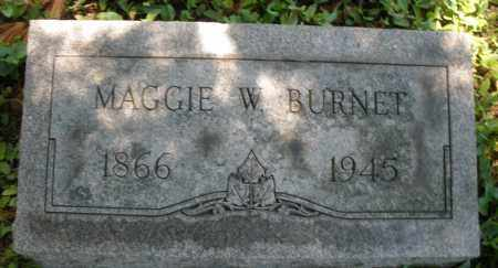 BURNET, MAGGIE W. - Warren County, Ohio | MAGGIE W. BURNET - Ohio Gravestone Photos