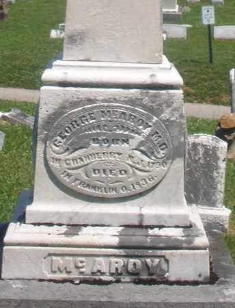 MC AROY, GEORGE  M.D. - Warren County, Ohio   GEORGE  M.D. MC AROY - Ohio Gravestone Photos