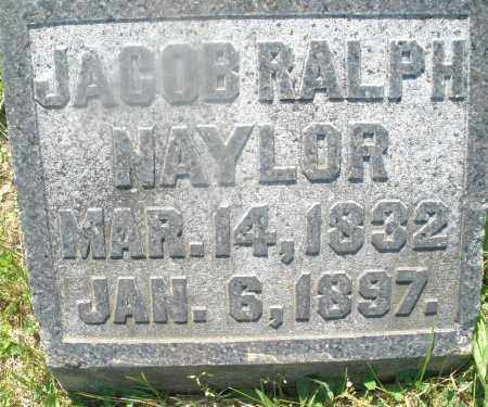 NAYLOR, JACOB RALPH - Warren County, Ohio | JACOB RALPH NAYLOR - Ohio Gravestone Photos
