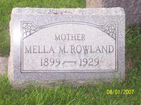 ROWLAND, MELLA M - Warren County, Ohio | MELLA M ROWLAND - Ohio Gravestone Photos