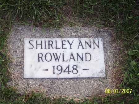 ROWLAND, SHIRLEY ANN - Warren County, Ohio | SHIRLEY ANN ROWLAND - Ohio Gravestone Photos