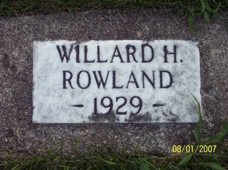 ROWLAND, WILLARD H - Warren County, Ohio | WILLARD H ROWLAND - Ohio Gravestone Photos