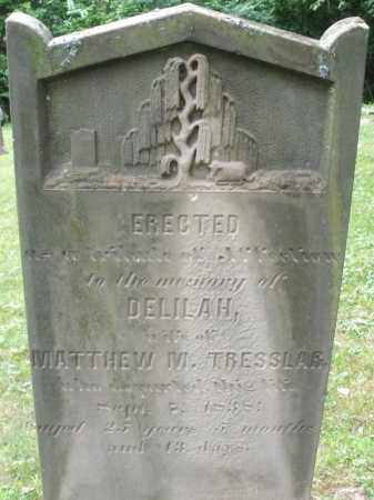 TRESSLAR, DELILAH - Warren County, Ohio | DELILAH TRESSLAR - Ohio Gravestone Photos
