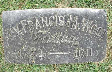 WOOD, REV. FRANCIS M. - Warren County, Ohio | REV. FRANCIS M. WOOD - Ohio Gravestone Photos