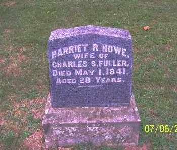 HOWE FULLER, HARRIET R - Washington County, Ohio | HARRIET R HOWE FULLER - Ohio Gravestone Photos