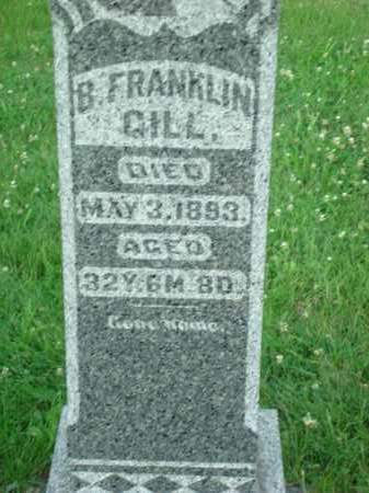 GILL, B. FRANKLIN - Washington County, Ohio | B. FRANKLIN GILL - Ohio Gravestone Photos