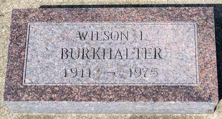 BURKHALTER, WILSON L - Wayne County, Ohio | WILSON L BURKHALTER - Ohio Gravestone Photos