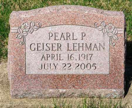 GEISER LEHMAN, PEARL P - Wayne County, Ohio | PEARL P GEISER LEHMAN - Ohio Gravestone Photos
