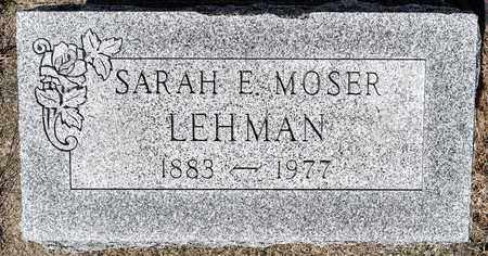 MOSER LEHMAN, SARAH E - Wayne County, Ohio | SARAH E MOSER LEHMAN - Ohio Gravestone Photos