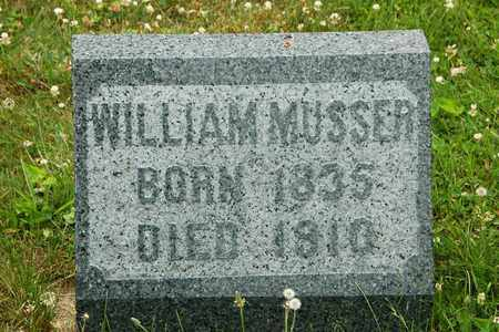 MUSSER, WILLIAM - Wayne County, Ohio | WILLIAM MUSSER - Ohio Gravestone Photos