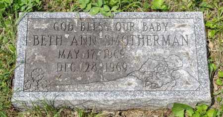 SMOTHERMAN, BETH ANN - Wayne County, Ohio | BETH ANN SMOTHERMAN - Ohio Gravestone Photos