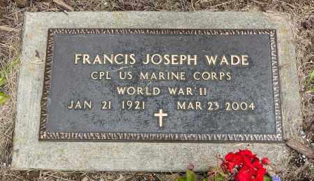 WADE, FRANCIS JOSEPH - Wayne County, Ohio | FRANCIS JOSEPH WADE - Ohio Gravestone Photos