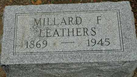 LEATHERS, MILLARD F. - Wood County, Ohio | MILLARD F. LEATHERS - Ohio Gravestone Photos