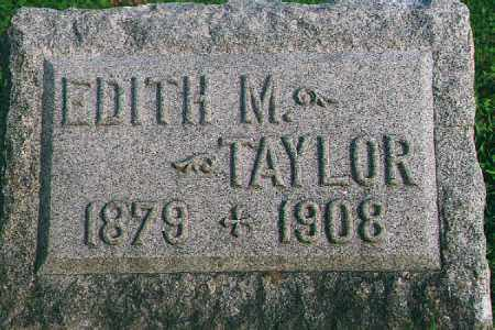 TAYLOR TAYLOR, EDITH M. - Wood County, Ohio | EDITH M. TAYLOR TAYLOR - Ohio Gravestone Photos